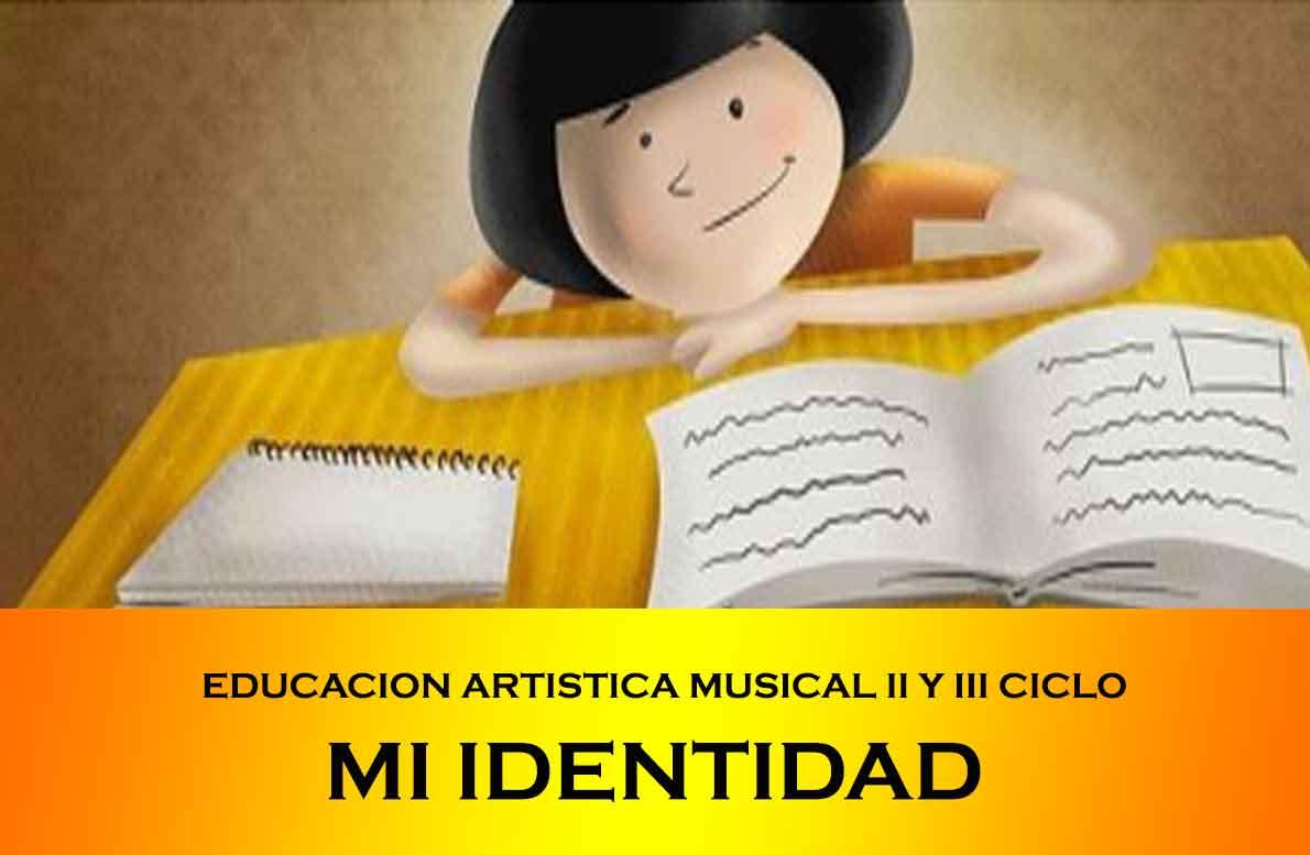 EDUCACION-ARTISTICA-MUSICAL-II-Y-III-CICLO-MI-IDENTIDAD.jpg